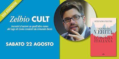 Zelbio Cult: STEFANO FELTRI biglietti