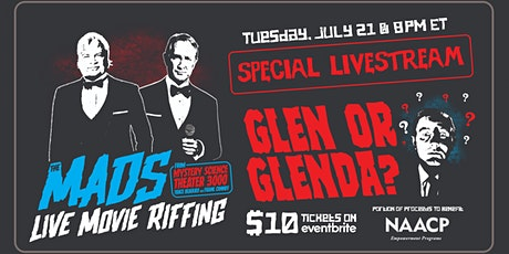 The Mads: Glen or Glenda - Live online riffing show with MST3K's The Mads! tickets