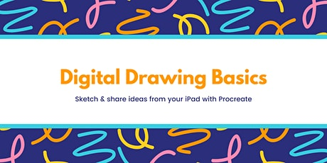 Digital Drawing Basics: Sketch & share ideas from your iPad with Procreate tickets