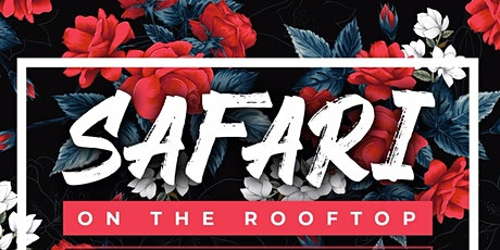 Safari On The Rooftop | Post Quarantine Party tickets