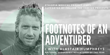 Footnotes Of An Adventurer with Alastair Humphreys tickets