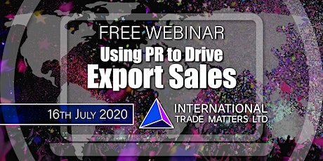 Using PR to drive export sales. tickets