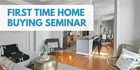 First-Time Home Buying Seminar tickets
