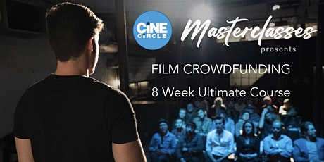 Film Crowdfunding 8 Week Course tickets