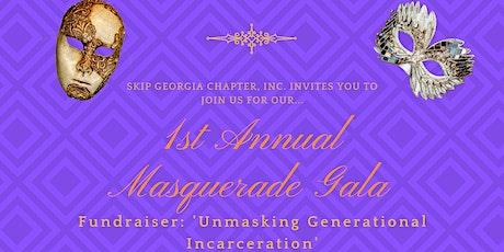 1st Annual Masquerade Gala Fundraiser: Unmasking Generational Incarceration tickets