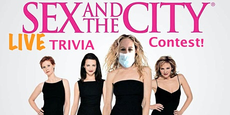 Sex and the City LIVE Trivia Contest! Socially distanced! Prizes! tickets
