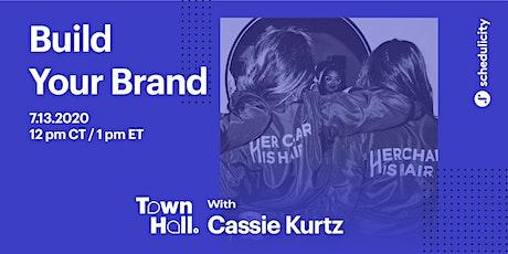 Build Your Brand with Cassie Kurtz tickets