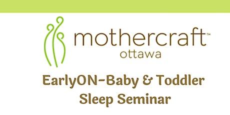 Mothercraft Ottawa EarlyON: Baby & Toddler Virtual Sleep Seminar tickets