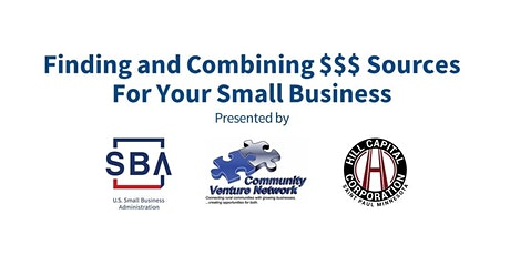 "SBA Hosts: ""Finding and Combining $$$ Sources  For Your Small Business"" tickets"