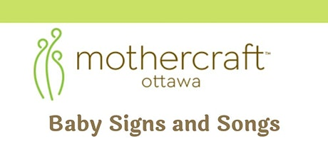 Mothercraft Ottawa: EarlyON Baby Signs and Songs tickets