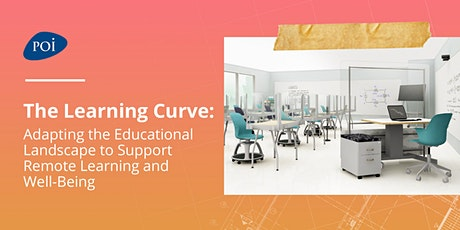 The Learning Curve: Adapting the Educational Landscape to Remote Learning tickets