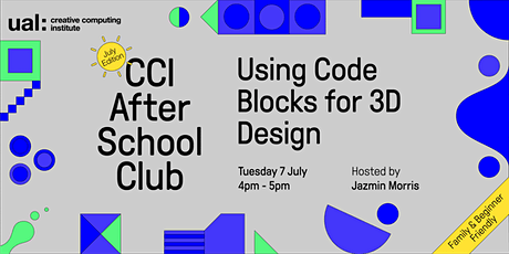 CCI After School Club: Using Code Blocks for 3D Design tickets