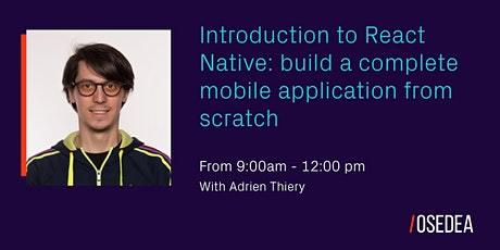 Introduction to React Native: build a  mobile application from scratch tickets