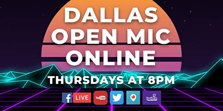 Dallas Open Mic Online tickets