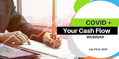 COVID + Your Cash Flow Webinar tickets