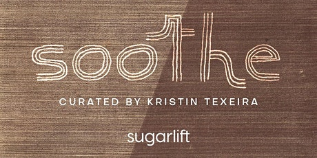 Soothe | An Art Exhibition & Meditation tickets