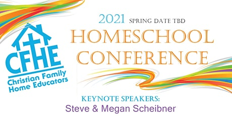 2021 CFHE Homeschool Conference tickets