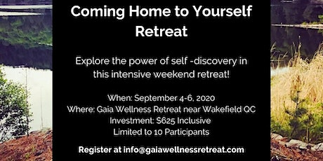 Coming Home to Yourself Retreat tickets