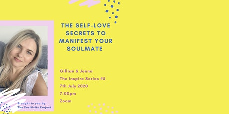 Self-Love secrets to manifest your soulmate tickets