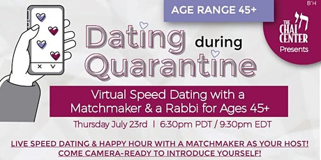 Dating During Quarantine: Speed Dating with a Matchmaker & a Rabbi! tickets