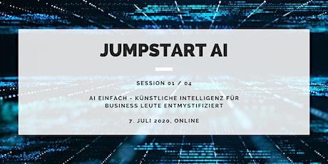Jumpstart AI - Künstliche Intelligenz für Business Leute entmystifiziert Tickets