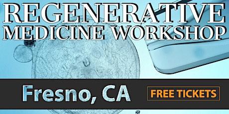 FREE Regenerative Medicine for Pain Relief Workshop - Fresno, CA tickets