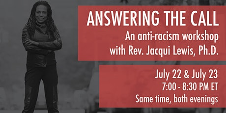 Answering the Call: An Antiracism Workshop with Rev. Jacqui Lewis, Ph.D. tickets