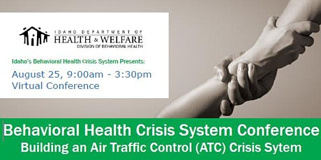 Behavioral Health  Crisis System Conference: Building an ATC Crisis System Tickets
