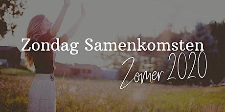 Samenkomsten - Volwassenen/Tieners/Kids - Zondagen Juli en Augustus 2020 tickets