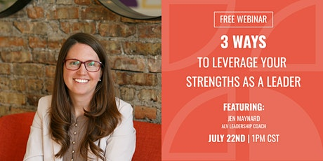 3 Ways To Leverage Your Strengths As A Leader tickets