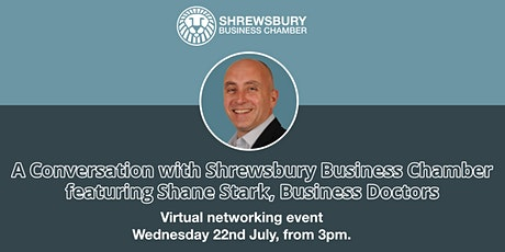 A Conversation with Shrewsbury Business Chamber: Virtual networking event tickets