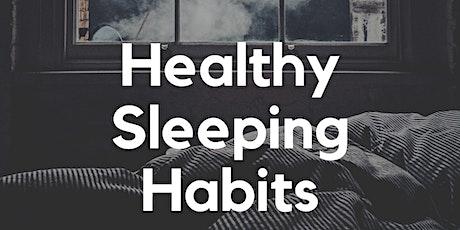 Healthy Sleeping Habits tickets