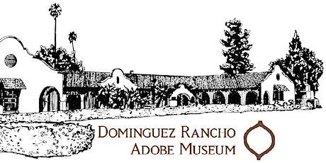 Dominguez Adobe Historic House Tour tickets