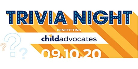 Trivia Night — Benefitting Child Advocates tickets