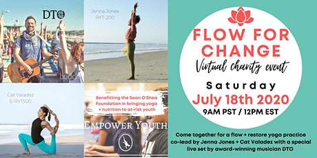 Flow For Change: Virtual Charity Event , Co-Taught Yoga + Music by DTO tickets