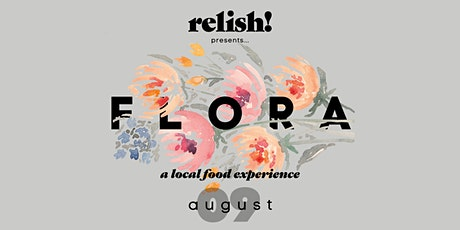 Relish! Flora tickets