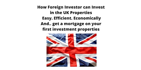 Invest in Properties in the UK for foreign investors Tickets
