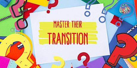 Master Their Transition tickets