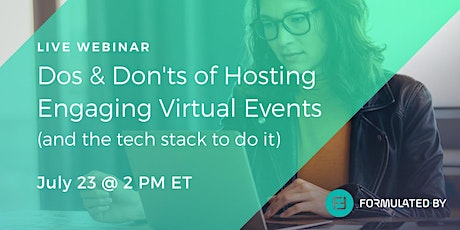 [Webinar] Dos and Don'ts of Hosting Engaging Virtual Events tickets