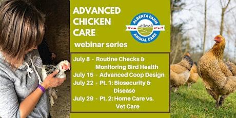 Advanced Chicken Care - Webinar Series tickets