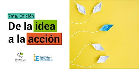 De la idea a la Acción | Julio 2020 | Drimcom entradas