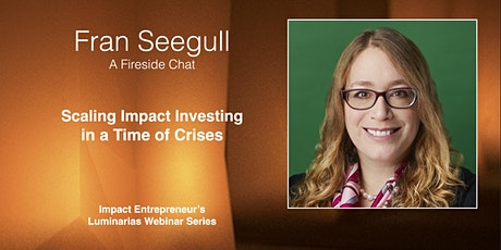 Scaling Impact Investing in a Time of Crises tickets