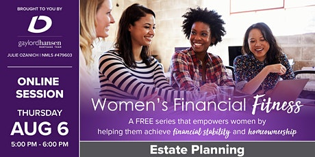 Women's Financial Fitness - Online Session: Estate Planning tickets