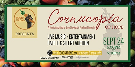 Cornucopia of Hope:A Fundraising Gala to Grow Clevelands Freshest Nonprofit tickets