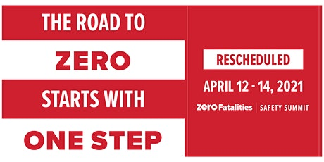 Zero Fatalities Safety Summit tickets