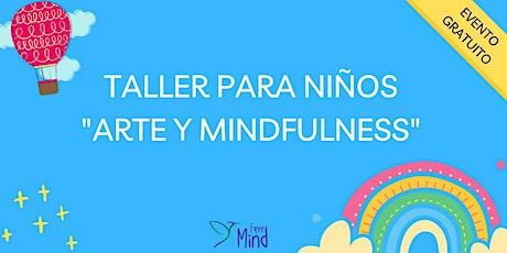 """Taller Online  para Niños  """"Arte y Mindfulness"""" entradas"""