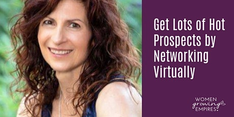 Get Lots of Hot Prospects by Networking Virtually tickets
