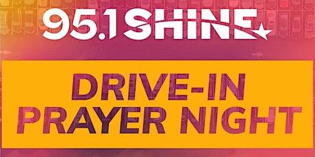 The SHINE-FM Drive In Prayer Night   Baltimore, MD tickets