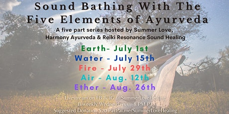 Sound Bathing w/ the Five Elements of Ayurveda tickets