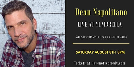 Have-Nots Comedy Presents Dean Napolitano (Outdoor Comedy Show) tickets